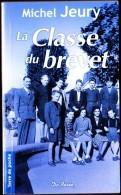 Michel Jeury - La Classe Du Brevet - Terre De Poche - Éditions De Borée - ( 2009 ) . - Livres, BD, Revues
