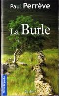 Paul Perrève - La Burle - Terre De Poche  / Éditions De Borée - ( 2010 ) . - Livres, BD, Revues