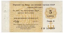 RUSSIA GOZNAK VNESHTORGBANK CHECK 5 KOPEKS 1978 Pick FX120 Unc - Russia