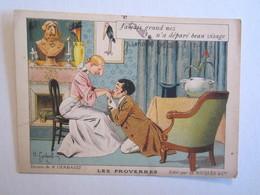 Chromo Chromos Alcool Ricqles Saint Ouen Illustrateur Gerbault Lles Proverbes Jamais Grand Nez N'a Déparé Beau Visage - Chromos