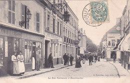 Rambouillet La Rue Nationale éditeur A Bourdier - Rambouillet