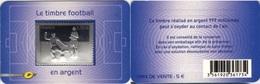 FRANCE Autoadhésif 430 ** MNH Football Soccer Calcio En Argent 999/1000ème Sous Blister Et Support Format CB - France
