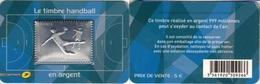 FRANCE Autoadhésif 738 ** MNH Handball En Argent 999/1000ème Sous Blister Et Support Format CB - France