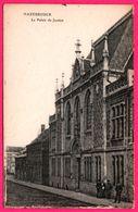 Hazebrouck - Le Palais De Justice - Animée - Imp. HUYGHE MANTEZ - E.LE DELEY - Hazebrouck