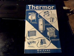 Vieux Papier Publicité Catalogue De 1948 GAMME D USTENTILES ET APPAREILS THERMOR A Orleans - Advertising