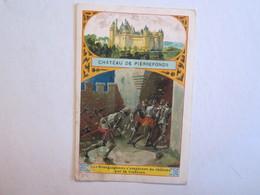 Chromo Chromos Château De Pierrefonds Les Bourguignons S'emparent Du Château Par La Trahison - Chromos