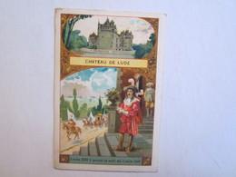 Chromo Chromos Château De Lude Louis XIII Y Passa La Nuit Du 5 Juin 1619 - Chromos