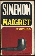 Simenon - Maigret S'amuse - Presses De La Cité 1974 - Simenon