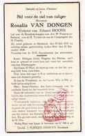 DP Rosalie Van Dongen ° Hombeek Mechelen 1857 † 1938 X Eduard Moons - Devotieprenten
