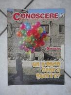 Conoscere Insieme - Opuscolo - Un Mondo Senza Guerre -  IL GIORNALINO - Libri, Riviste, Fumetti