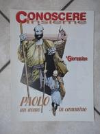 Conoscere Insieme - Opuscolo - Paolo Di Tarso - Un Uomo In Cammino -  IL GIORNALINO - Libri, Riviste, Fumetti