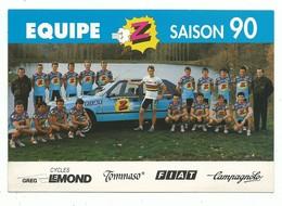 CPM Cyclisme Carte Publicitaire Equipe Z Saison 90 - Greg Lemon Vainqueur Tour De France 90 G. Duclos Lassalle Fiat - Radsport