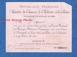 Carton D'invitation - PARIS - Exposition Universelle De 1889 - Grand Festival De Musique Militaire Française - Cachet - Historische Documenten