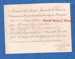 Carton D'invitation De 1891 - PARIS - Société Centrale De Sauvetage Des Naufragés - Vice Amiral JURIEN De La GRAVIERE - Documents Historiques