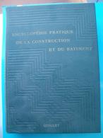Encyclopédie Pratique De La Construction Et Du Batiment Tome 1 - Bricolage / Technique