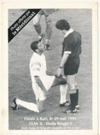 M35 - Photo Le Méridionnal - OM - Etoile Rouge Finale Du 29 Mai 1991 - Football