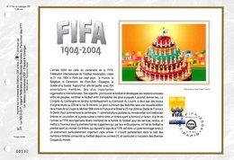 """"""" 100 ANS DE LA FIFA """" Sur Feuillet CEF N°té En SOIE De 2004 N° 1716s. N° YT 3671. Parfait état FDC - Fútbol"""