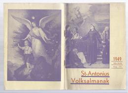 1949 SINT ANTONIUS VOLKSALMANAK FELIX TIMMERMANS DE BENDE VAN DE ONZICHTBARE HAND 12 PP. -  DODENDANS 15 PRENTJES - Livres, BD, Revues