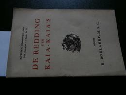 De Redding Der Kaia-Kaia's (Edmond Boelaert) Xaveriana 84 Dec 1930  P Vertenten - Books, Magazines, Comics