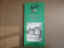 """Châteaux De La Loire """"Guide Du Pneu Michelin""""  / 18° édition De 1964 - Michelin (guides)"""