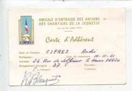 C. J. F. Amicale D'Entraide Des Anciens Des Chantiers De La Jeunesse - Carte D'adhérent - Blanquet Président (Le Havre) - Guerre 1939-45