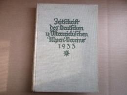 Zeitschrift Des Deutschen Und österreichischen Alpenvereins De 1933 - Livres, BD, Revues