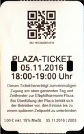 ! 5.11.2016 Eintrittskarte , Ticket Vom Eröffungstag Der Plaza Elbphilharmonie Hamburg - Eintrittskarten