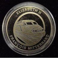 """Médaille Elisabeth II / François Mitterand """"Inauguration Du Tunnel Sous La Manche"""" - France"""