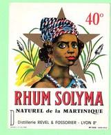 Etiquette Rhum, Rhum Solyma, Naturel De La Martique, Visage Créole, Distillerie Revel & Fossorier, Lyon - Rhum