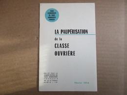 La Paupérisation De La Classe Ouvrière / Février 1958 - Politique