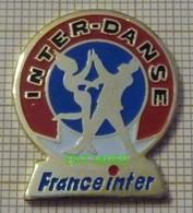RADIO FRANCE INTER EMISSION INTER DANSE - Medios De Comunicación