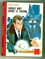 """G.P. Spirale N°350 - Pierre Lamblin - """"Jacques Rogy Chasse Le Fantôme"""" - 1964 - Livres, BD, Revues"""