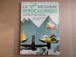 Le Régime Hypocalorique (Collectif) éditions Saep De 1987 - Santé