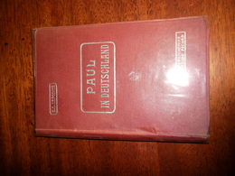 PAUL IN DEUTSCHLAND / E.L.LEPOINTE - Livres Scolaires