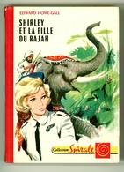 """G.P. Spirale N°383 - E. Home-Gall - """"Shirley Et La Fille Du Rajah"""" - 1965 - Livres, BD, Revues"""