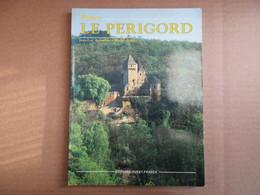 Le Périgord (J.L. Aubarbier / M. Binet) éditions Ouest-France De 1988 - Aquitaine