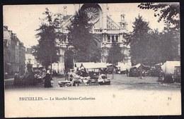 BRUXELLES - LE MARCHE SAINTE CATHERINE ET L'EGLISE - Précurseur - Marchés