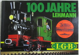 Katalog LGB 1981 100 Jahre Lehmann True Vintage Brochure - Spur G