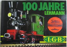 Katalog LGB 1981 100 Jahre Lehmann True Vintage Brochure - Other