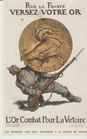C.P.A. - POUR LA FRANCE VERSEZ VOTRE OR - L'OR COMBAT POUR LA VISTOIRE - DETACHEMENT DU 114° REGIMENT TERRITORIAL CANNES - Guerra 1914-18