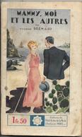 Mammy, Moi Et Les Autres Par Yvonne Brémaud - Coll. Stella N°321 - Livres, BD, Revues