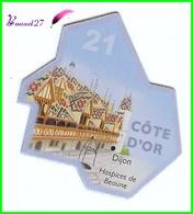 Magnet Le Gaulois Les Départements - 21 Côte D'Or Dijon Hospices De Beaune - Magnets