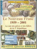 """"""" ARGUS , Le Nouveau Franc 1959-2001 """" , NUMISMATIQUE - Livres & Logiciels"""