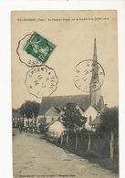 Villegenon Le Clocher Frappé Par La Foudre Le 20 Juillet 1912 Edit Mercier Petit St Crepin Cachet Tacot Argent Veaugues - Andere Gemeenten