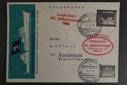 Wilhelmshaven, Jungfernfahrt MS Wilhelmshaven 1963, Schiffspost - Germany
