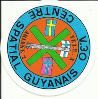 Autocollant Lancement ARIANE V30 Du 2 Avril 1989 - CENTRE SPATIAL GUYANAIS - ESPACE - Stickers
