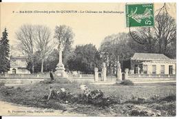 Baron Près St Quentin Château Bellefontaine - France