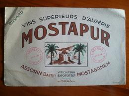 Buvard  VIN Supérieurs D'algerie  MOSTAPUR  ORAN - Blotters