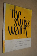 Ancien Catalogue 1957,Montres,The Swiss Watch,fabrication D'Ebauche,complet,26,5 Cm. Sur 20 Cm. - Watches: Old