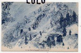 DEPT 05 : édit. Pap. Vve Francou Briançon N° 63 : Le Col D Yzoard ( Casse Déserte ) Tampon Du Col Au Dos - Zonder Classificatie